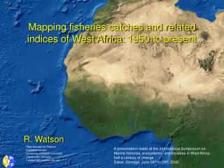 Mapping fisheries catches and related indices of West Africa: 1950 to present