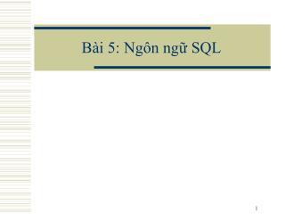 Bài 5: Ngôn ngữ SQL