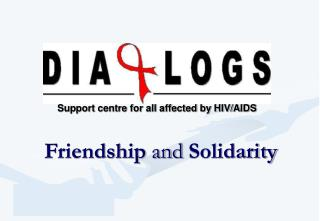 Support centre for all affected by HIV/AIDS