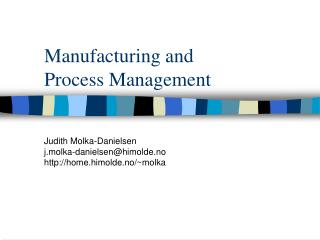 Manufacturing and  Process Management