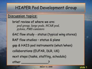 HIAPER Pod Development Group