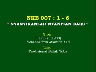 NKB 007 : 1 - 6
