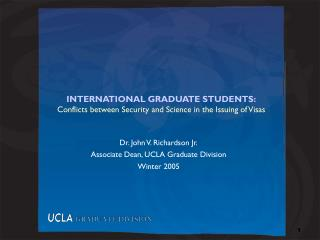 INTERNATIONAL GRADUATE STUDENTS: Conflicts between Security and Science in the Issuing of Visas