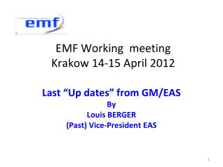 EMF Working  meeting  Krakow 14-15 April 2012