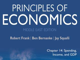 Chapter 14: Spending, Income, and GDP