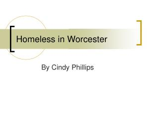 Homeless in Worcester