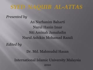 Presented by  An  Nurhanim Baharti Nurul Hanin Imar Siti Aminah Jamaludin