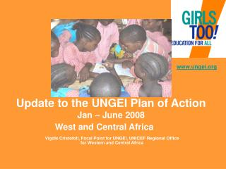 Update to the UNGEI Plan of Action Jan – June 2008