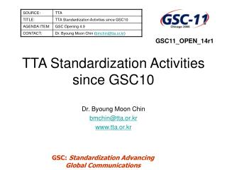 TTA Standardization Activities since GSC10
