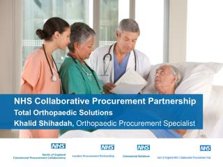NHS Collaborative Procurement Partnership Total Orthopaedic Solutions
