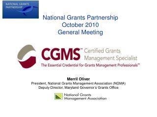 National Grants Partnership October 2010 General Meeting