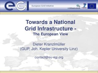 Towards a National  Grid Infrastructure - The European View
