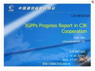 3GPPs Progress Report in CJK Cooperation