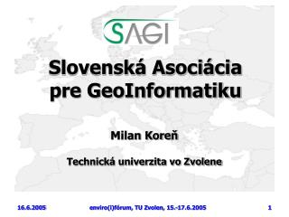 Slovensk á Asociácia pre GeoInformatiku