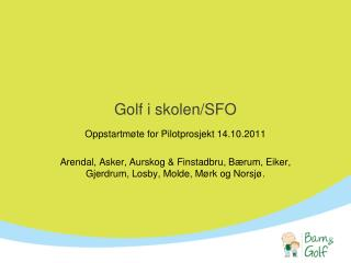 Golf i skolen/SFO