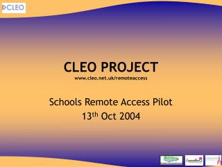 CLEO PROJECT cleo.uk/remoteaccess