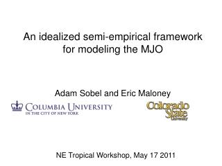 An idealized semi-empirical framework for modeling the MJO