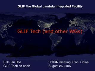 Erik-Jan Bos GLIF Tech co-chair