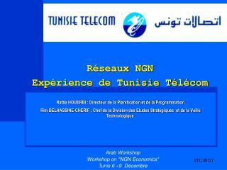Réseaux NGN  Expérience de Tunisie Télécom