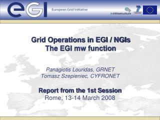 Grid Operations in EGI / NGIs The EGI mw function