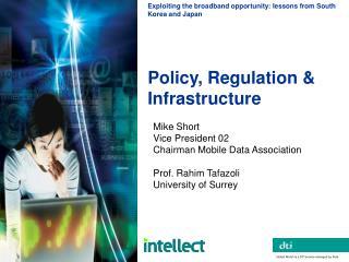 Policy, Regulation & Infrastructure