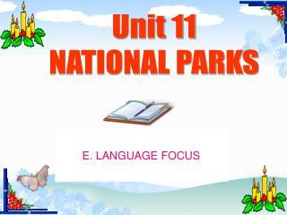 Unit 11 NATIONAL PARKS
