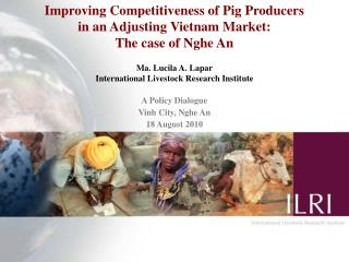 Improving Competitiveness of Pig Producers  in an Adjusting Vietnam Market:  The case of Nghe An