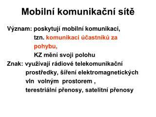 Mobilní komunikační sítě