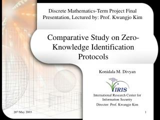 Comparative Study on Zero-Knowledge Identification Protocols