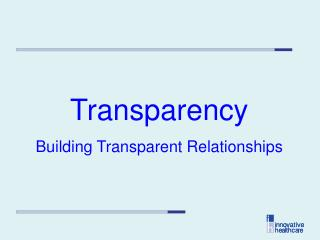 Transparency Building Transparent Relationships