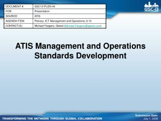 ATIS Management and Operations Standards Development