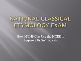National Classical Etymology Exam