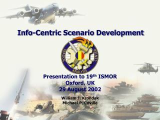 Info-Centric Scenario Development