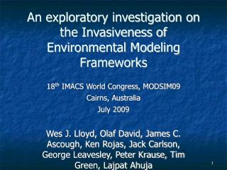 An exploratory investigation on the Invasiveness of Environmental Modeling Frameworks