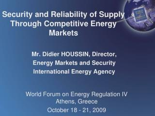 Security and Reliability of Supply Through Competitive Energy Markets
