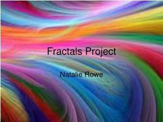 Fractals Project