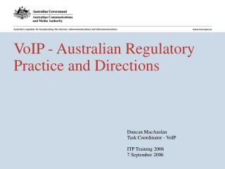VoIP - Australian Regulatory Practice and Directions