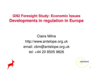 GN2 Foresight Study: Economic Issues Developments in regulation in Europe