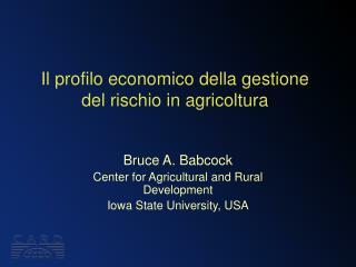 Il profilo economico della gestione del rischio in agricoltura