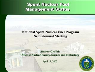 Andrew Griffith Office of Nuclear Energy, Science and Technology April 14, 2005
