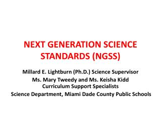 NEXT GENERATION SCIENCE STANDARDS (NGSS)