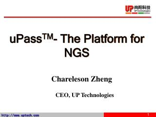 uPass TM - The Platform for NGS