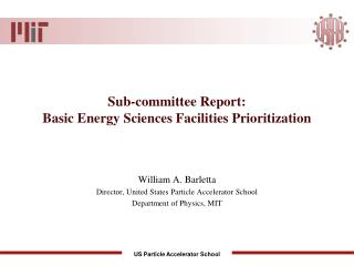 Sub-committee Report: Basic Energy Sciences Facilities Prioritization
