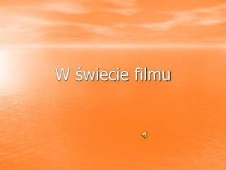 W świecie filmu