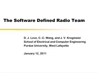 T he  Software Defined Radio  Team