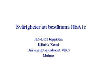 Svårigheter att bestämma HbA1c