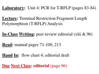 Laboratory :   Unit 4: PCR for T-RFLP (pages 83-84)