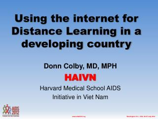 Using the internet for  Distance Learning in a developing country
