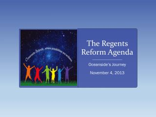 The Regents Reform Agenda