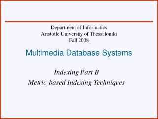 Multimedia Database Systems